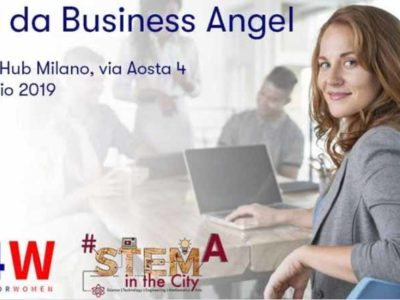 STEMINTHECITY – Vita da Business Angels – Milano 8 maggio 2019