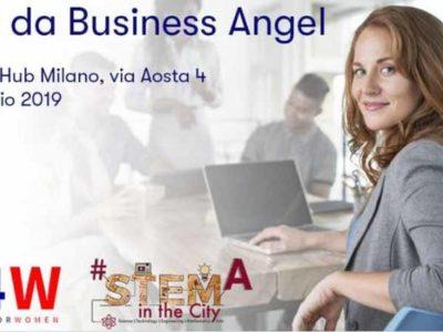STEMINTHECITY – Vita da Business Angels – Milano 8 maggio 2019