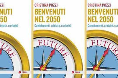 Benvenuti nel 2050 di Cristina Pozzi